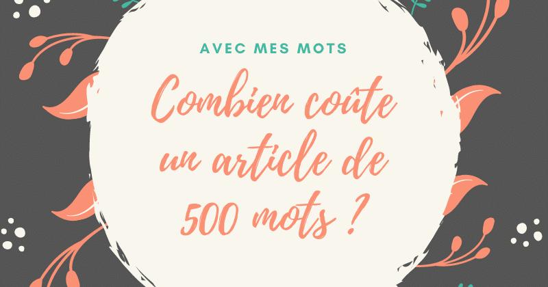 Combien coûte un article de 500 mots en rédaction web ?